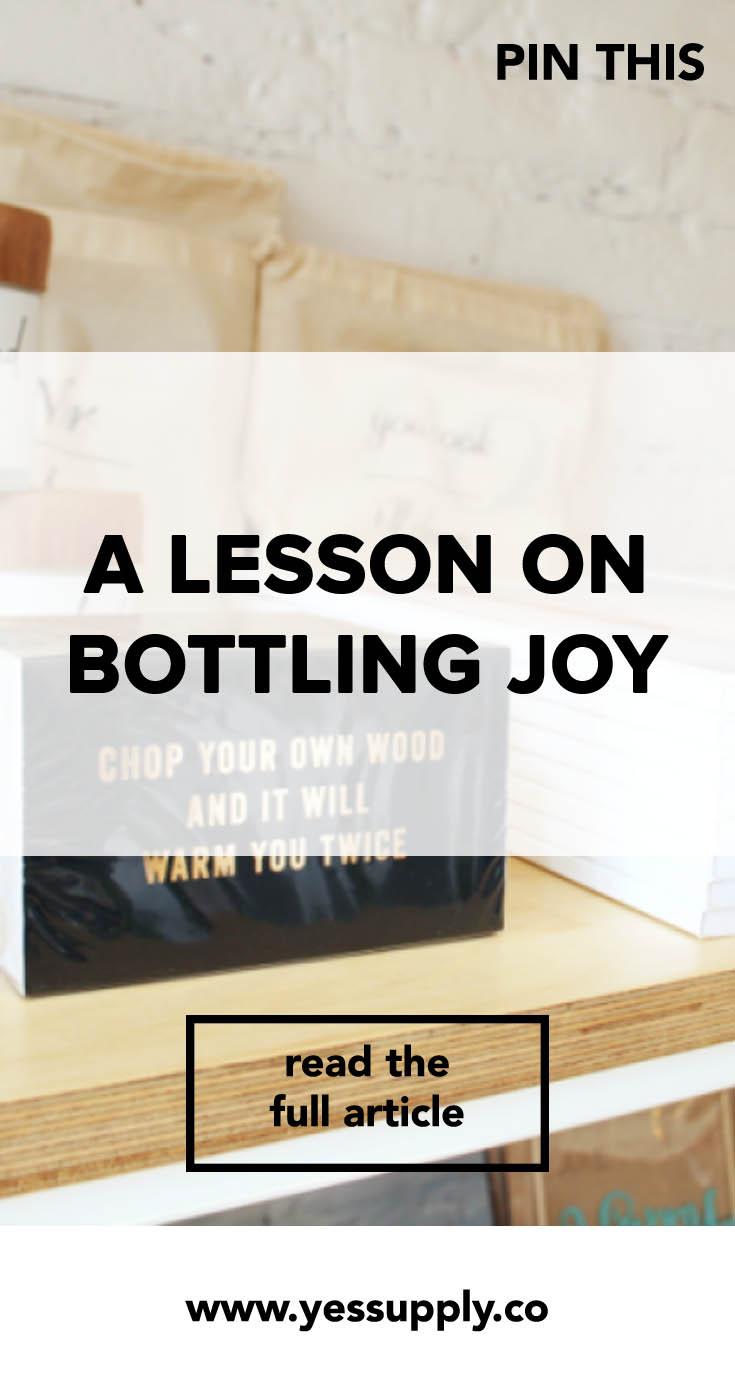 bottling joy