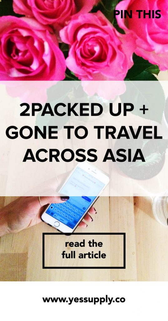 2PACKED UP + GONE TO TRAVEL ACROSS ASIA, My Packing List for my trip , Travel Across Asia