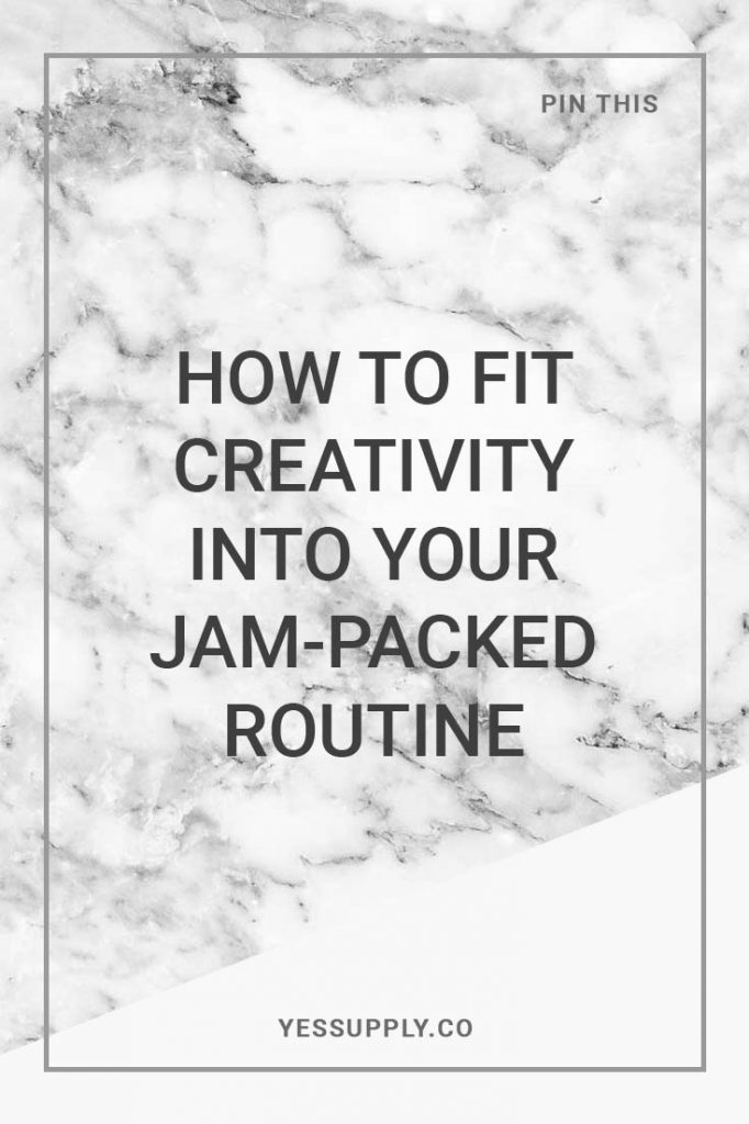 creativity into your schedule
