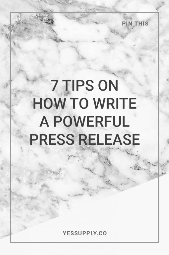 Why is writing a powerful press release important, 7 Tips On How To Write A Powerful Press Release, what is the importance of press release, why is press release important, in this blog you will learn how to write a powerful press release, yes supply co