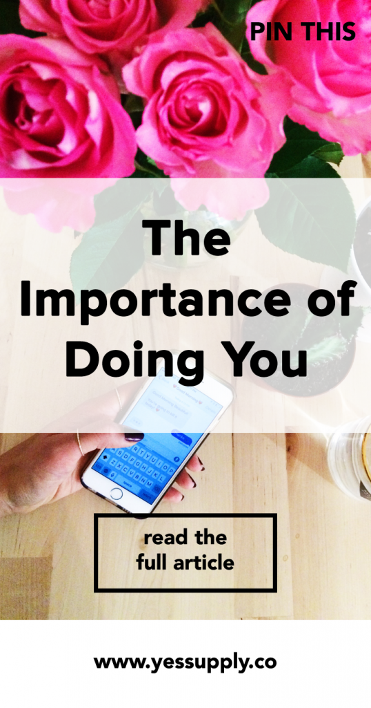 Importance of Doing You