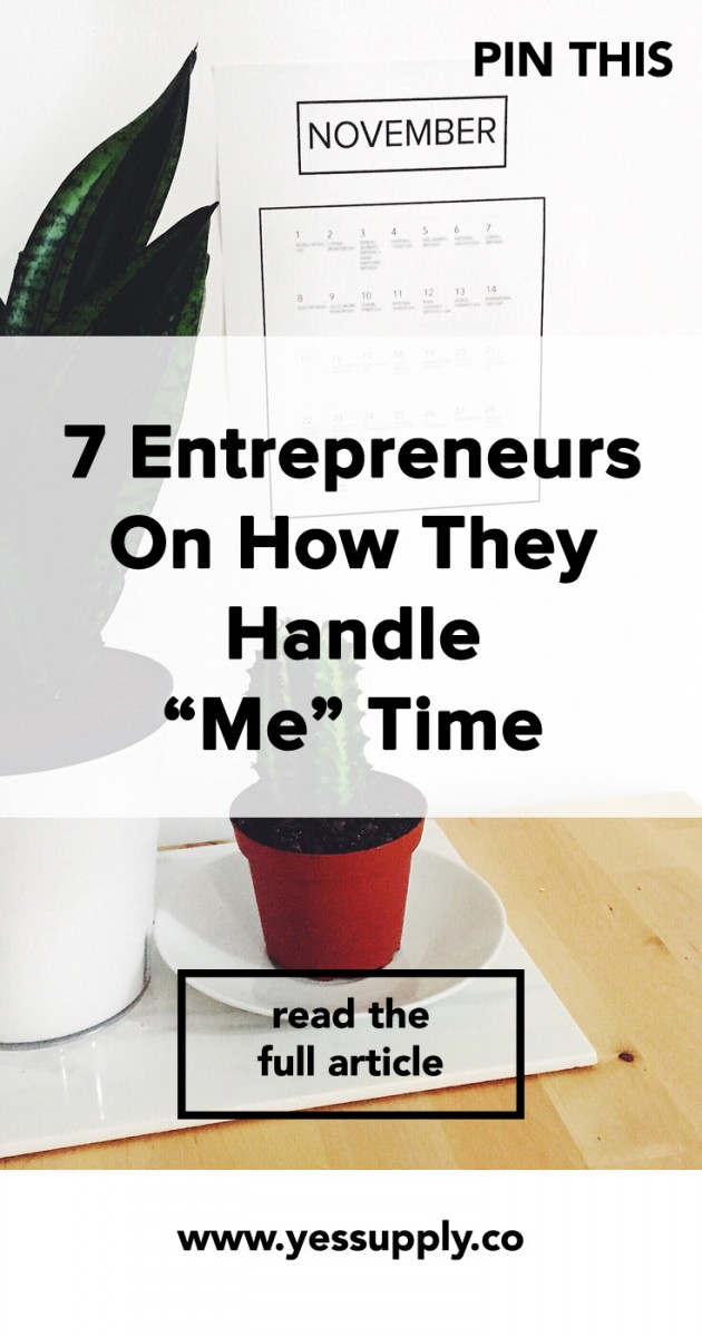 "7 Entrepreneurs on How They Handle ""Me"" Time, In This Blog You Will Know The Daily Routines of 7 Entrepreneurs on How They Handle ""Me"" Time, There Are Ways To Handle Me Time In Business, Learn How To Handle Your Me Time"