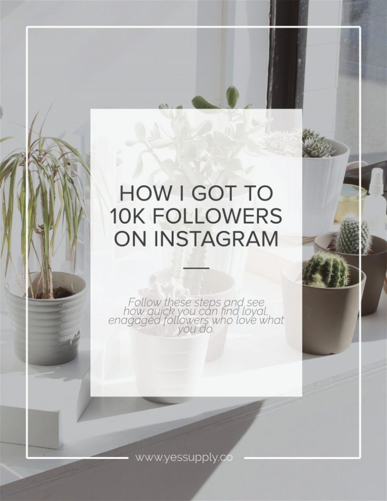 How I Reached 10K Instagram Followers In Under 7 Months + The Impact It's Had On My