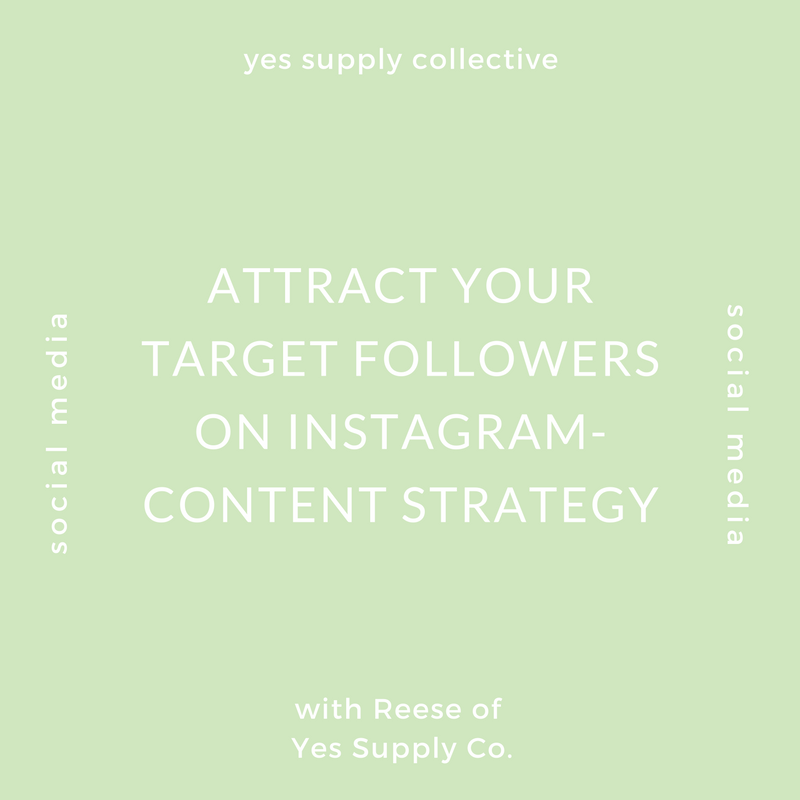 Attract Your Target Followers On Instagram- Content Strategy