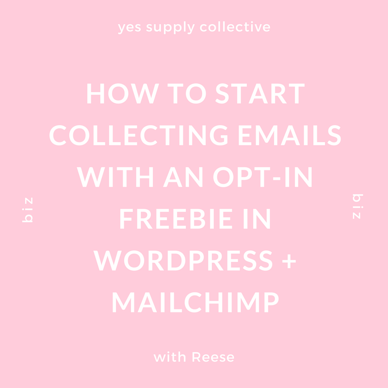 https://www.yessupply.co/start-collecting-emails-opt-freebie-wordpress-mailchimp/