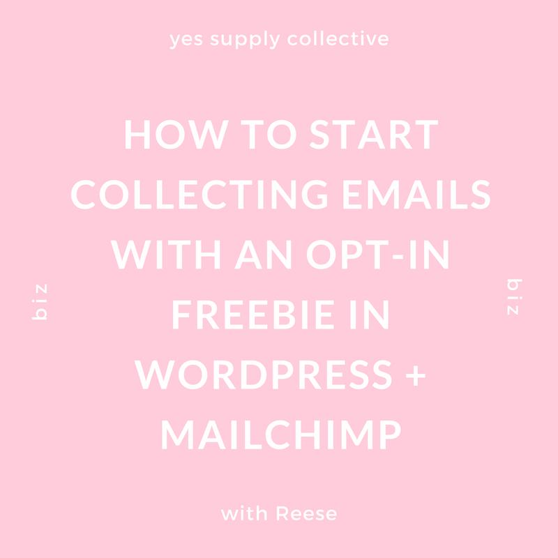 https://www.yessupply.co/start-collecting-emails-opt-freebie-wordpress-mailchimp/