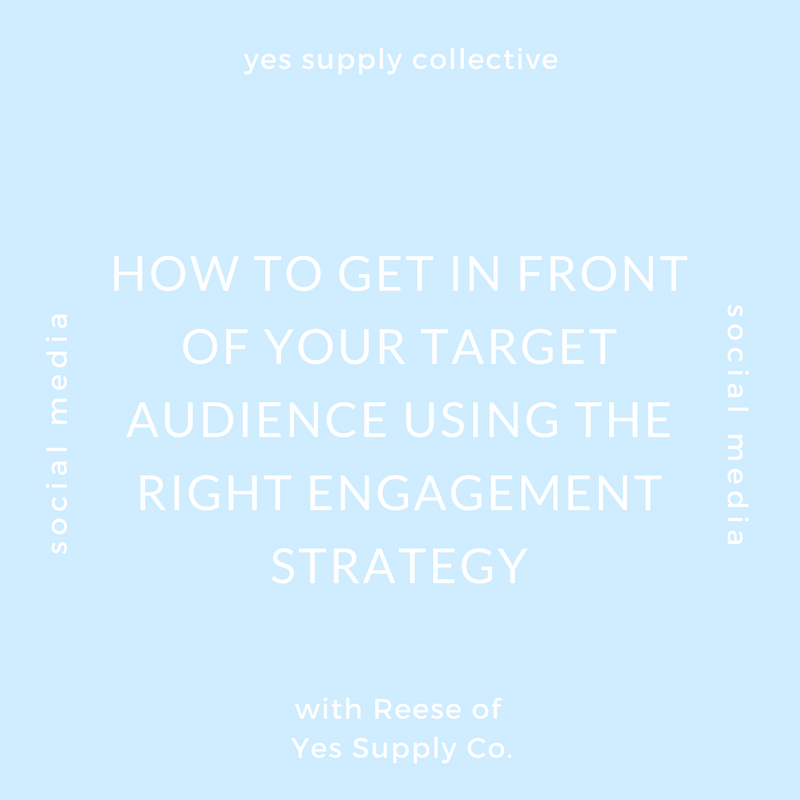 How To Get In Front Of Your Target Audience Using The Right Engagement Strategy