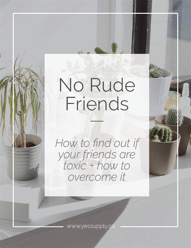 How to know if you have toxic friends or relationships and what to do