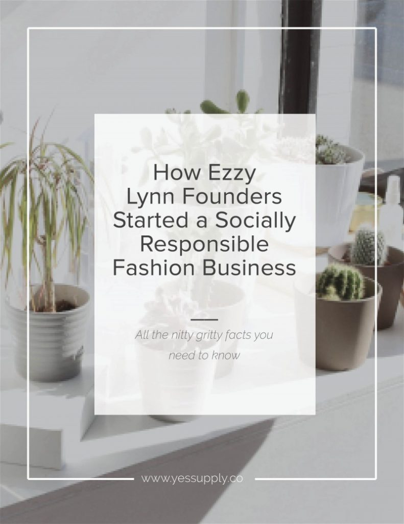 How Ezzy Lynn Founders Started a Socially Responsible Fashion Business