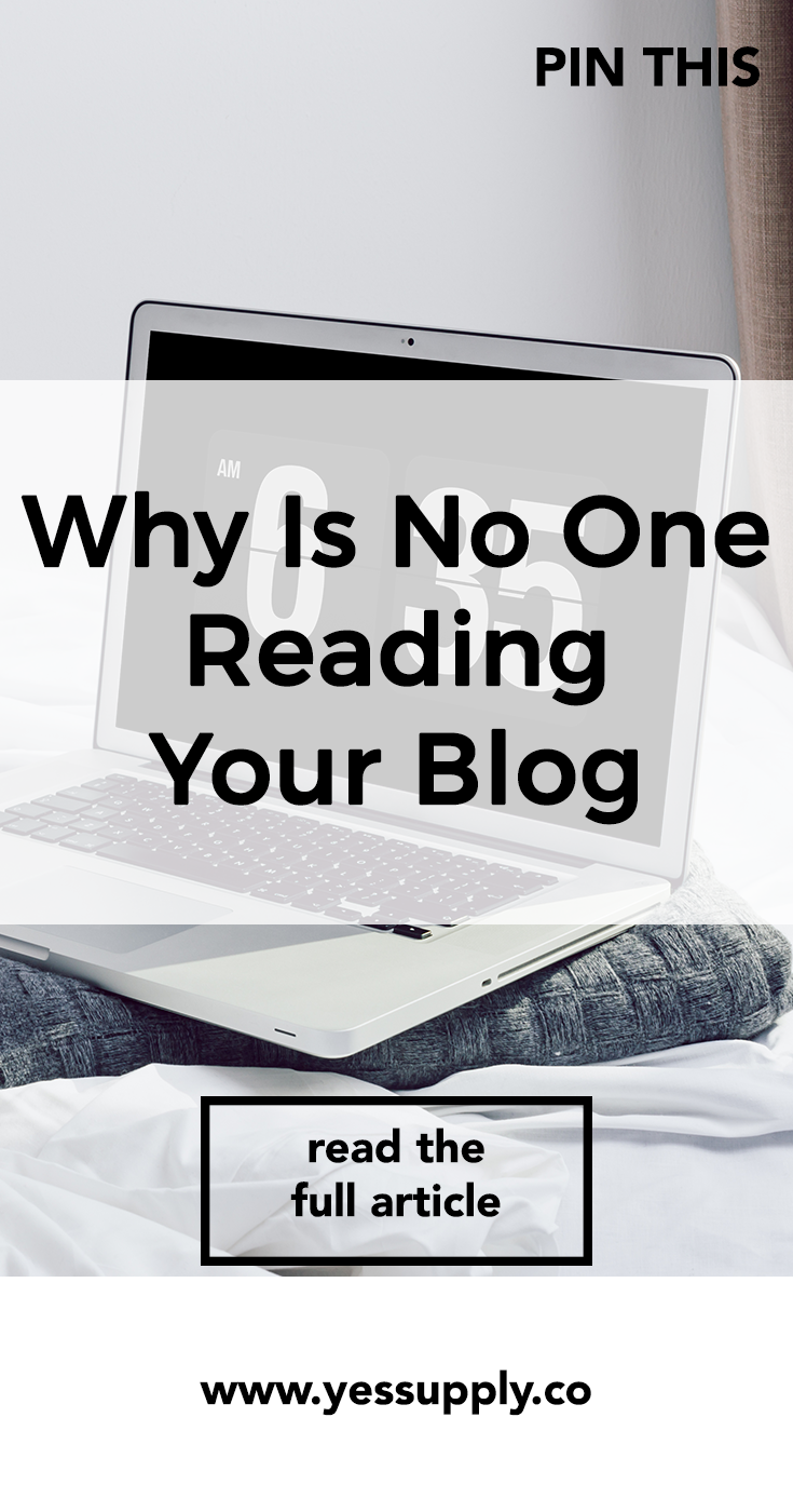 Why No One Reading Your Blog