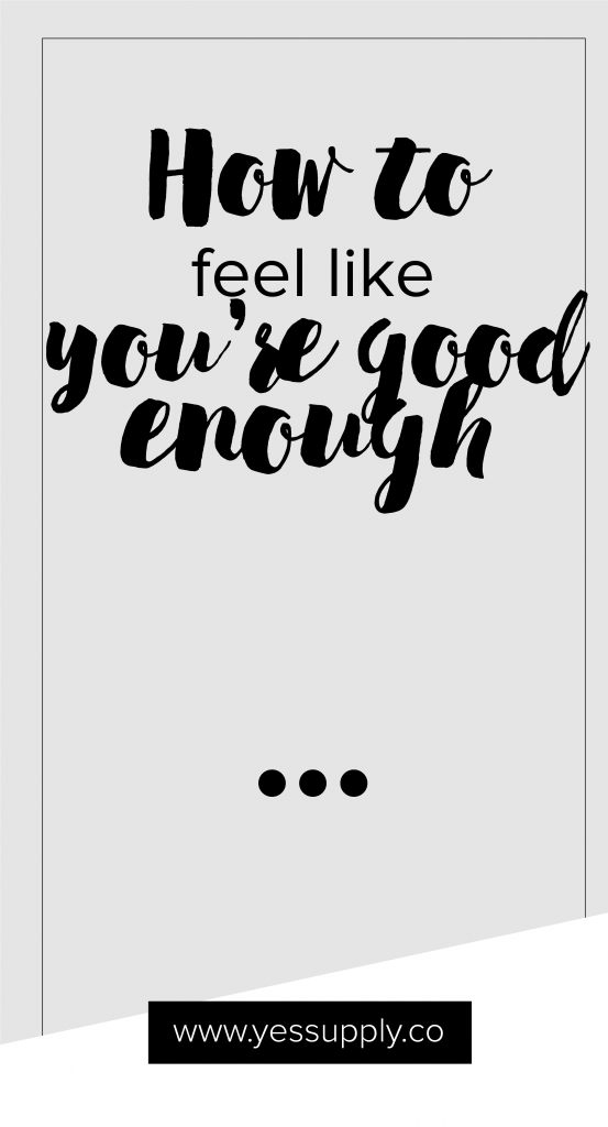 How to feel like you are good
