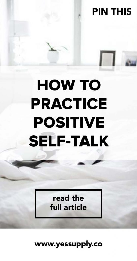 How To Practice Positive Self-Talk, Practice Positive Self-Talk, Positive Self-Talk, In this Blog You will Learn How To Practice Positive Self-Talk