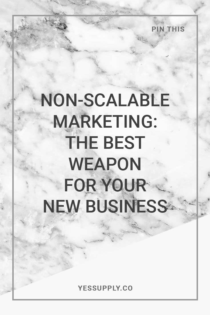 non scalable marketing