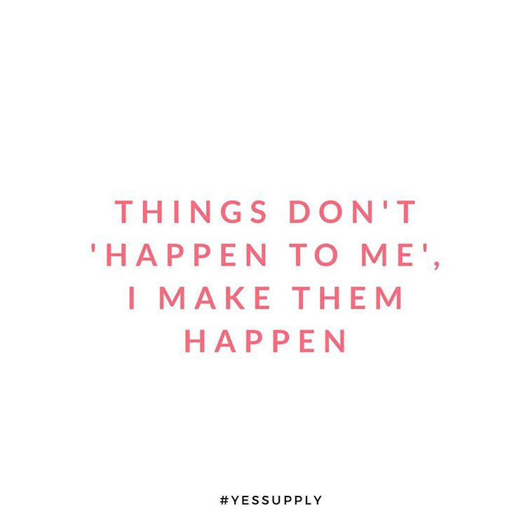 Life doesn't happen to you, it happens for you. The world can be an abundant place- when you recognize it, and when you ask, and go after what you want, For more inspiration, quotes and tips on self-love and business for women, girlbosses, coaches, service, and freedom based business and female entrepreneurs check out www.yessupply.co.