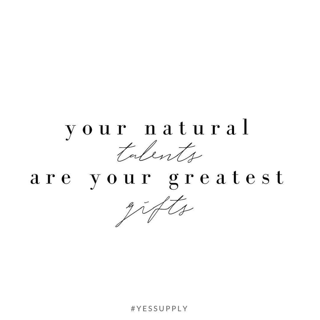 So often, the things that come easiest to you are your greatest gift. Share what comes naturally to you. Use your gifts to add value to others lives, and that's how you can feel like you have a business where you never have to work a day in your life. For more inspiration, quotes and tips on self-love and business for women, girlbosses, coaches, service, and freedom based business and female entrepreneurs check out www.yessupply.co