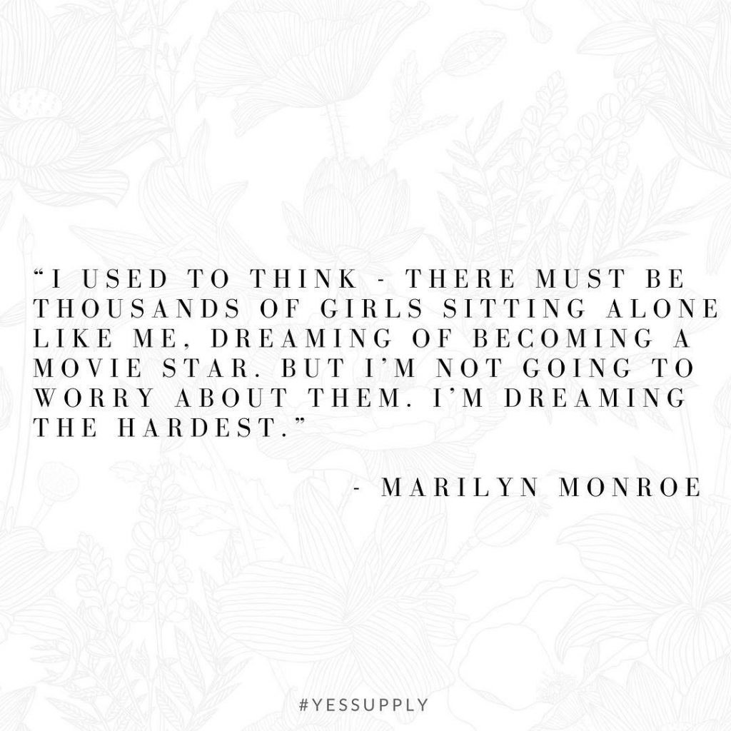 Dream the hardest. For more inspiration, quotes and tips on self-love and business for women, girlbosses, coaches, service, and freedom based business and female entrepreneurs check out www.yessupply.co