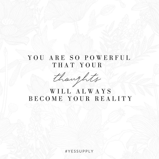 You are so powerful beyond measure, that your thoughts radiate a vibration so strong, that they manifest into the real world. You have control to manifest your dreams... Guard your thoughts, focus on what you want, and trust that the universe is guiding them to you. For more inspiration, quotes and tips on self-love and business for women, girlbosses, coaches, service, and freedom based business and female entrepreneurs check out www.yessupply.co