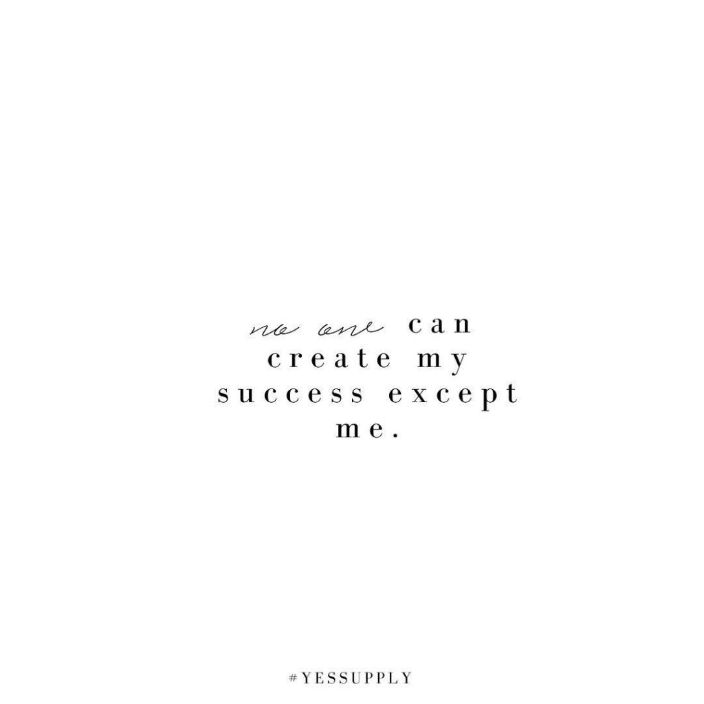 Your success depends on you. And while that's a scary thought, it's so empowering.Your success is in your hands. No one can do it for you. For more inspiration, quotes and tips on self-love and business for women, girlbosses, coaches, service, and freedom based business and female entrepreneurs check out www.yessupply.co.