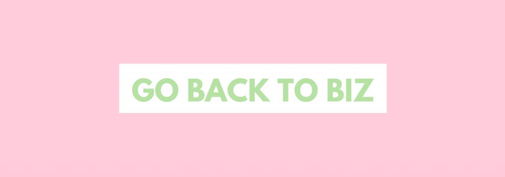 go-back-to-biz