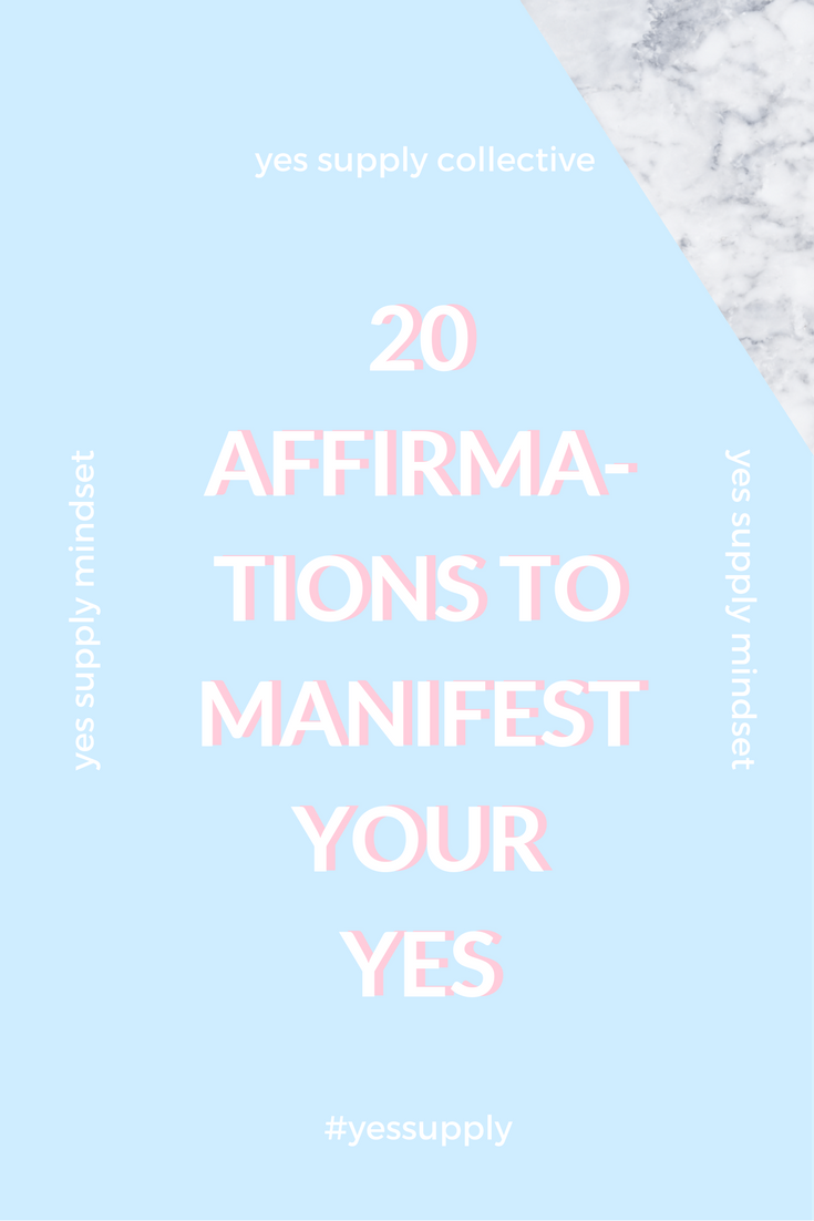 Manifest Your Yes