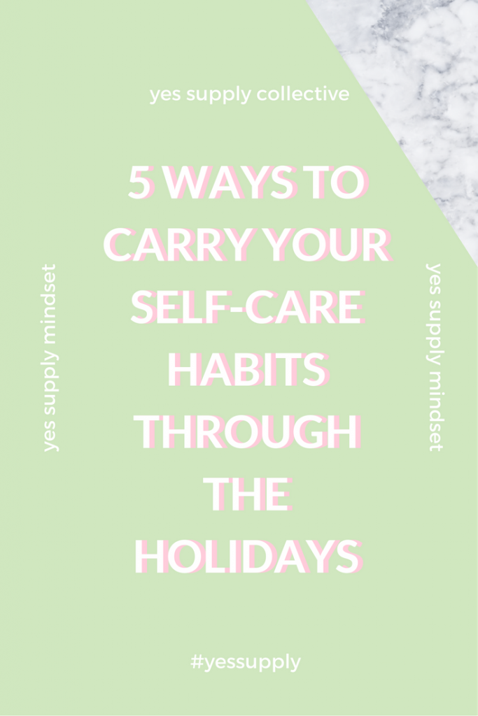 self-care habits through the holidays