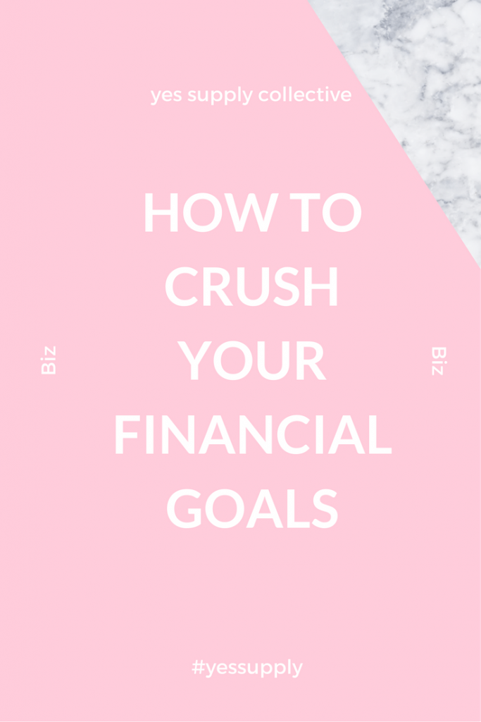 crush your financial goals