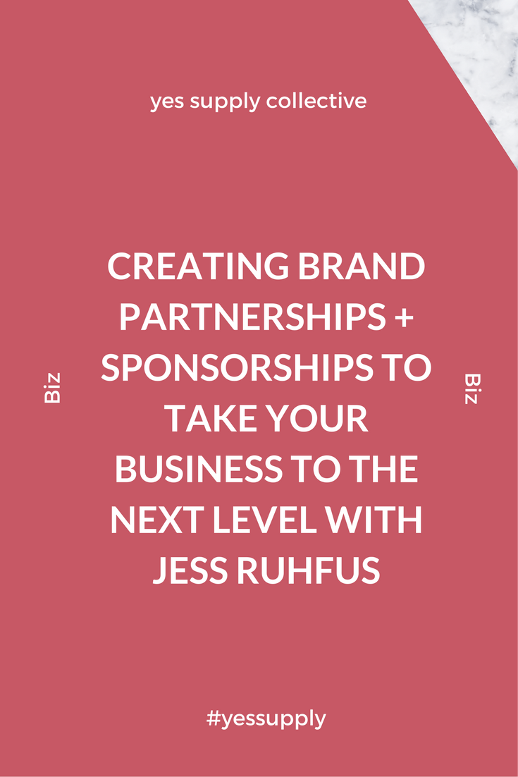 Creating Brand Partnerships + Sponsorships To Take Your Business To