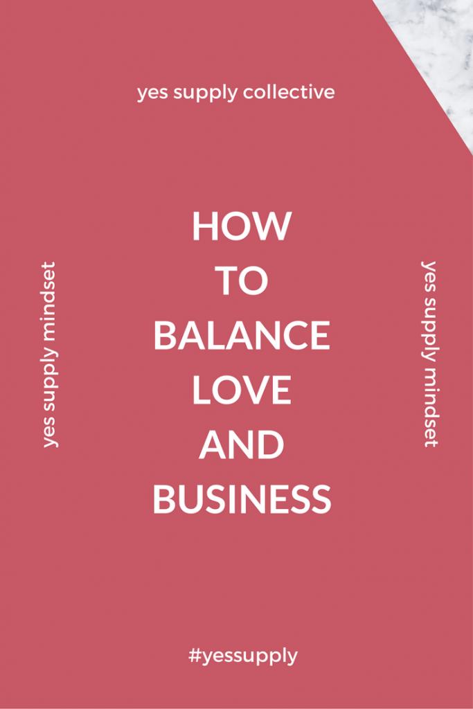 balance love and business