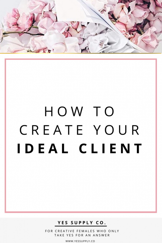 create your ideal client