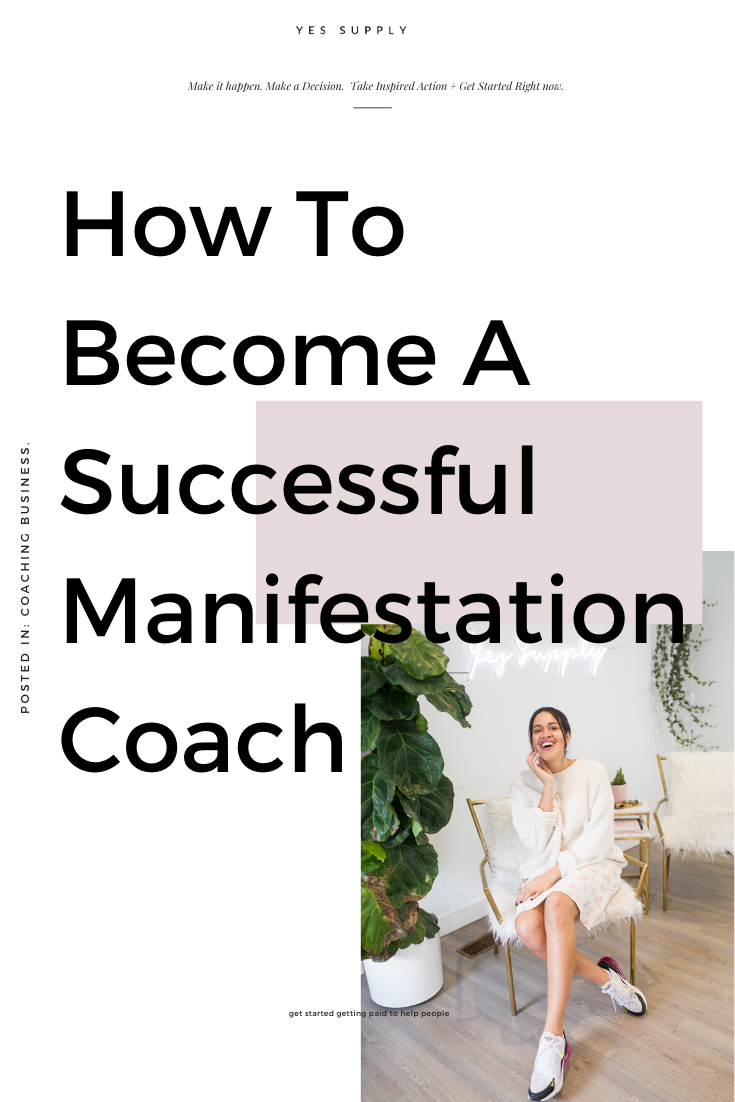How To Become A Success Manifestation Coach