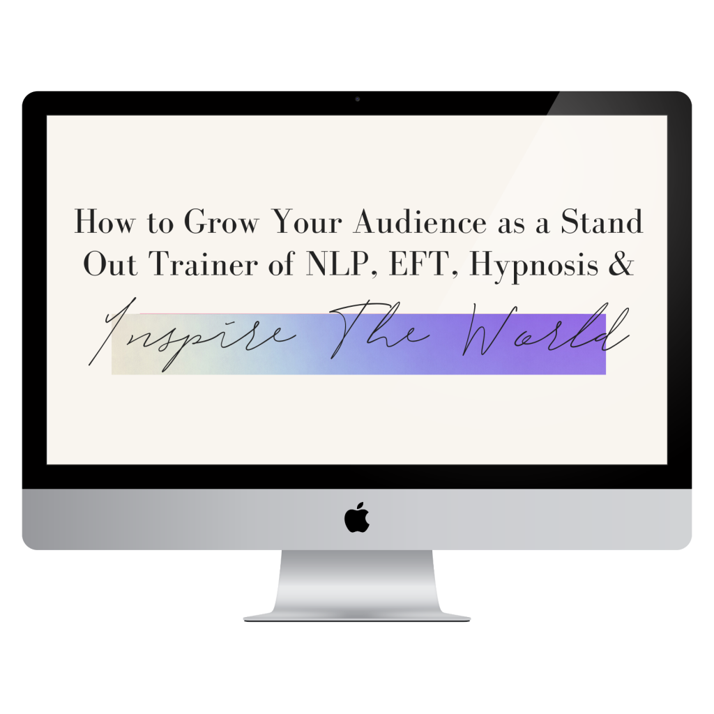 how to grow your audience trainer nlp eft hypnosis inspire