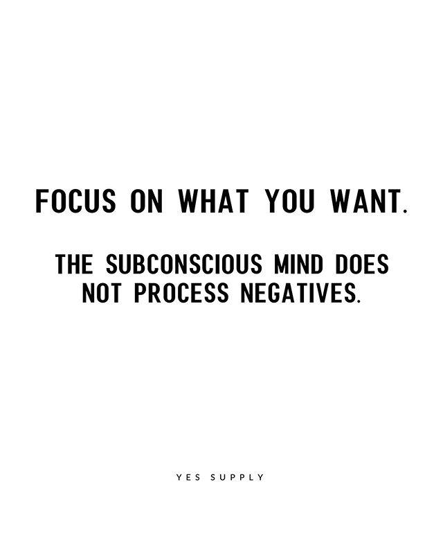 mind does not process negative