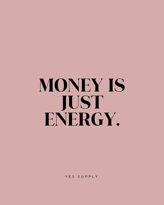 money is just energy