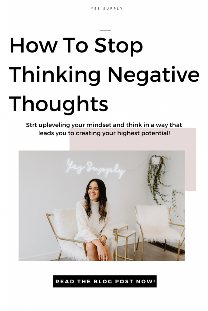 Stop Thinking Negative Thoughts