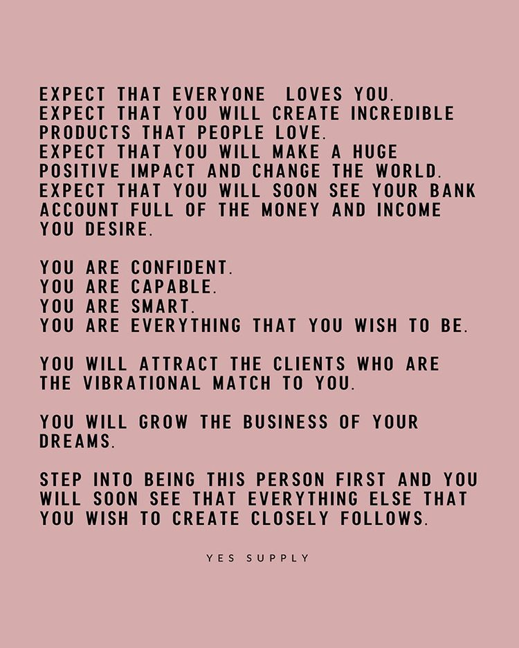 expect that everyone loves you