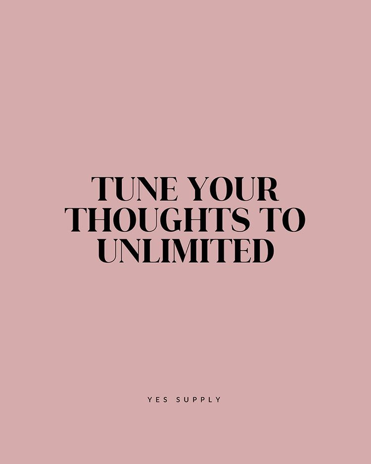 tuns your thoughts to unlimited