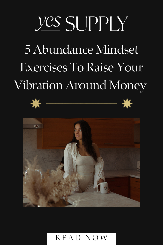 Abundance Mindset Exercises